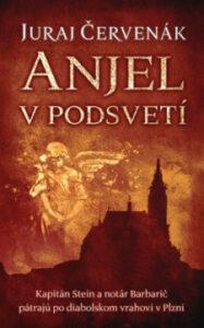 Anjel v podsvetí – Juraj Červeňák