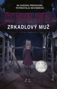Zrkadlový muž – Lars Kepler