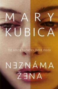 Neznáma žena – Mary Kubica