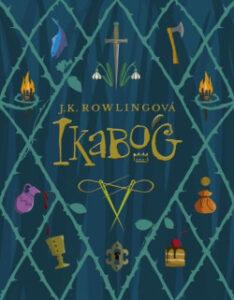 Ikabog – Joanne K. Rowlingová