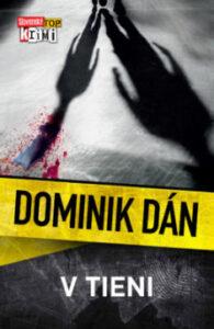 V tieni – Dominik Dán