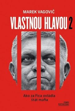 Vlastnou hlavou 2 -  Marek Vagovič
