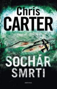 Sochár smrti – Chris Carter