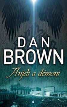 Anjeli a démoni - Dan Brown