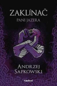 Zaklínač VII: Pani Jazera - Andrzej Sapkowski