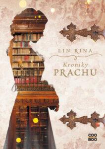 Kroniky prachu - Lin Rina